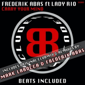 Frederik Abas Carry Your Mind Mark LaRocca Remix